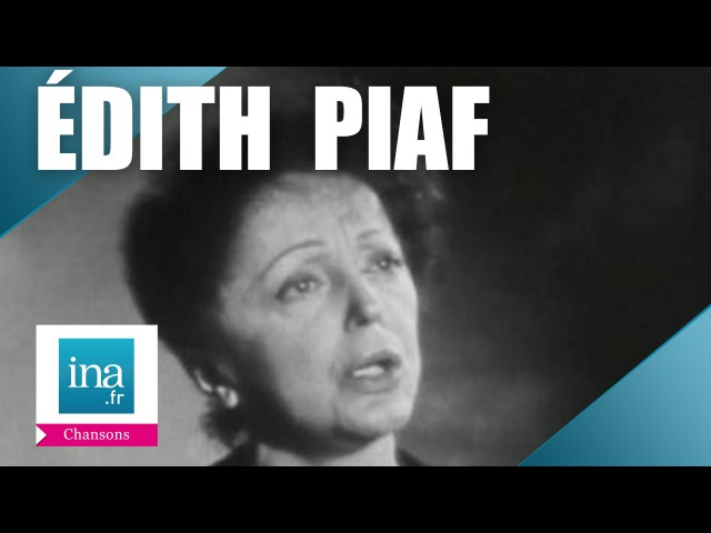 Edith Piaf Mon Dieu | Archive INA