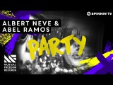 Albert Neve &amp Abel Ramos - Party (Available August 29)