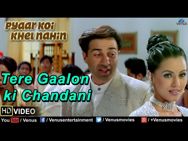 Tere Gaalon ki Chandani Full Video Song | Pyaar Koi Khel Nahin | Sunny Deol, Mahima Choudhary |