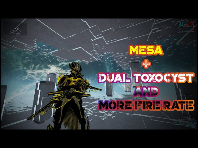 Warframe - Mesa Dual Toxocyst And More Fire Rate