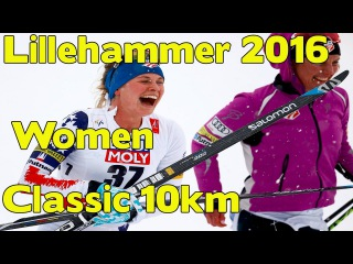 Cross country skiing. WOMEN 10km(classic) World Cup, Lillehammer(NOR)04.12.2016
