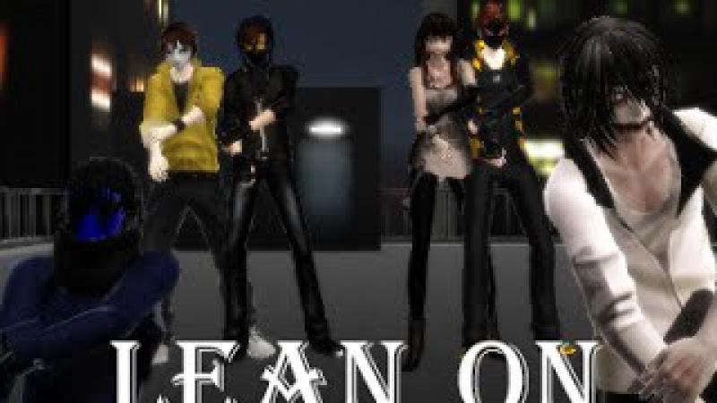 【MMD x Motion DL】 CreepyPasta - Lean on