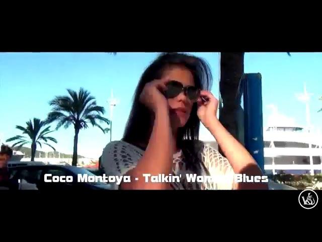 Coco Montoya - Talkin' Woman Blues (Little Caprice))