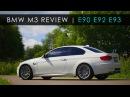 Review | BMW M3 | E90 E92 E93 | The Hype Machine