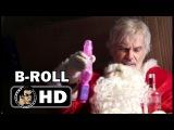 BAD SANTA 2 - B-Roll Footage #1 (2016) Billy Bob Thornton, Christina Hendricks Comedy Movie HD