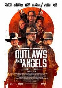 Грешники и праведники / Outlaws and Angels (2016)