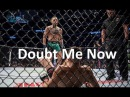 Conor McGregor Doubt Me Now Motivational Video UFC 202