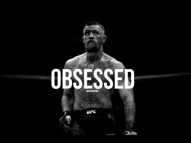 OBSESSED Conor McGregor Motivation ᴴᴰ