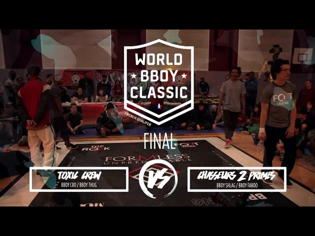 WBC French Qualifier 2016 Final Toxic Crew VS C2P