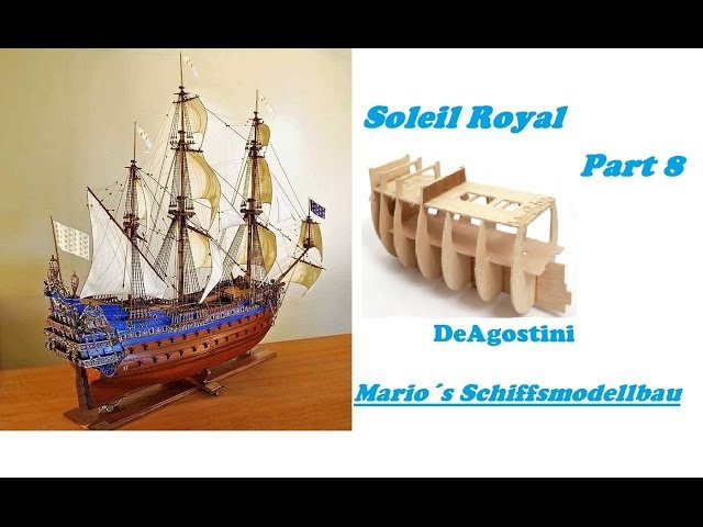 Soleil Royal DeAgostini Part 8