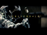 UNLOVED #10 The End A BATTLEFIELD 3 EDIT featuring Rydyculous