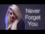 Never Forget You - Zara Larsson &amp MNEK Macy Kate Cover