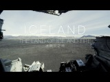 Iceland The Land of Ice and Fire