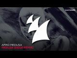 Afro Medusa - Pasilda (Siege Remix)