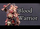 How to paint Age of Sigmar Blood Warriors