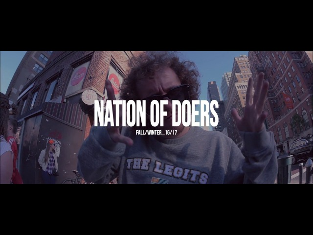 Nation of Doers FallWinter 16 by The Legits