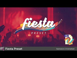 Fiesta Preset - After Effects Template / Add-on / Preset / Script [ Motion Graphics l 2D Animation ]