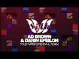 Trance &amp Progressive Ad Brown &amp Darin Epsilon - Cold Water (Stendahl Remix) Silk Music