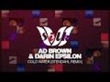 Trance &amp Progressive Ad Brown &amp Darin Epsilon - Cold Water (Stendahl Remix) Silk Music