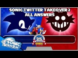Sonic Twitter Takeover 2 - All Answers (voiced by Sonic and Eggman!)