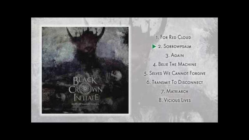 Black Crown Initiate - Selves We Cannot Forgive (2016) | Progressive Death Metal