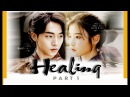 [FMV] Healing - Hae Soo Baek Ah (1/2) ( 내사랑 MY LOVE - LEE HI - Moon Lovers's ost )