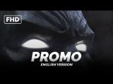 ENG | Promo (GAME): «Batman׃ Arkham VR» 2016