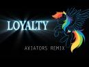 Acoustimandobrony Loyalty Aviators Remix