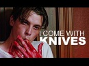 Multifandom | I come with knives