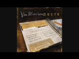 Van Morrison &amp Shana Morrison - Rough God Goes Riding (Audio)