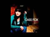 Cass fox - Touch me (New version)