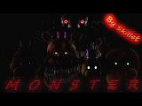 [Sfm/Fnaf] Monster (by Skillet)