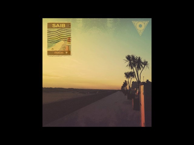 Saib. - Ipanema [Full EP]