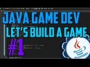 Java Programming: Let's Build a Game 1