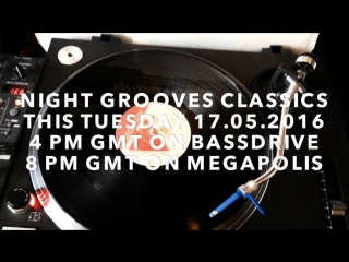 Night Grooves radio show: Jungle Classics episode 17 мая в 23:00 на Megapolis FM