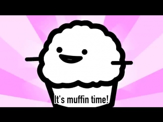 Прикол-Время кексов! Its Muffin Time! (Song with samples from asdfmovie8) - Roomie