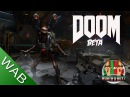 Doom Multiplayer Beta Preview - Worthaplay
