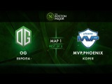 OG vs MVP.Phoenix - map 1 - The Boston Major