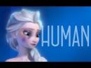 H.U.M.A.N. ~Anna, Elsa, Rapunzel~ [End Violence Against Women]