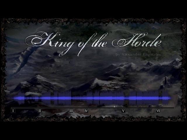 KING OF THE HORDE | Original Song by Alexander Engström