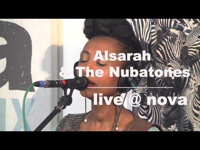 Alsarah The Nubatones • Live @ Nova