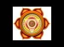 Биджа Мантра ВАМ, Активация второй чакры Свадхистана / Bija Mantra VAM, Swadhisthana Chakra