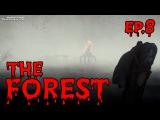 Let`s Play The Forest  # 8 ► Паук атакует - лишился хижины!