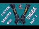 Custom Monster High shoes english subs. Part 2. Обувь Монстер Хай своими руками. Часть 2.