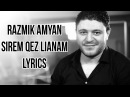 Razmik Amyan - Sirem qez lianam [Lyrics,barer][HD][belikeegho]