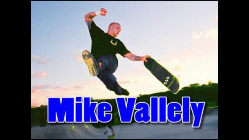 Mike Vallely Skateboarding Video Part 2017 Edit