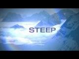 STEEP - E3 Trailer (Русский трейлер)