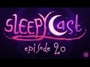 SleepyCast S2E20 - Obliteration Circumcisions