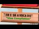 FR E SH A VOCA DO Vine Compilation - Fresh Avocado FreshAvocado Trend Vines Try Not To Laugh RIP