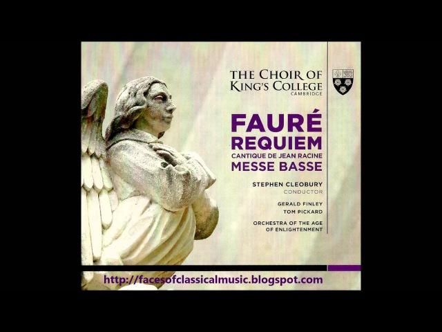 Gabriel Fauré: Requiem, Op.48 - Choir of King's College, Stephen Cleobury (Audio video)